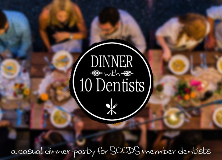 Dinner with 10 Denists